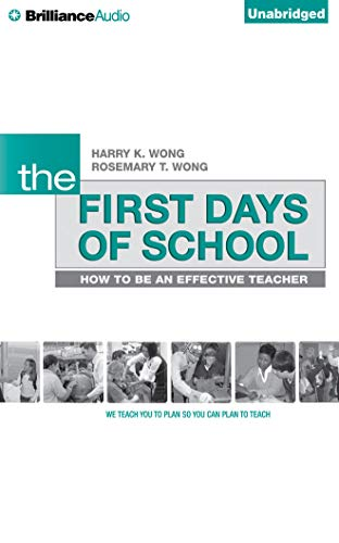 9781501200137: The First Days of School: How to Be an Effective Teacher, 4th Edition