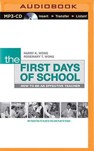 9781501200144: The First Days of School: How to Be an Effective Teacher, 4th Edition