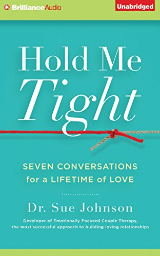 9781501209932: Hold Me Tight: Seven Conversations for a Lifetime of Love