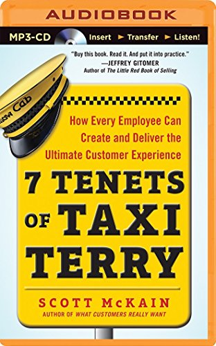 9781501211669: 7 Tenets of Taxi Terry: How Every Employee Can Create and Deliver the Ultimate Customer Experience