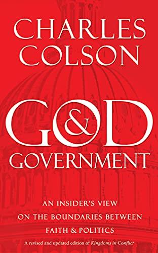 God & Government: An Insider's View on the Boundaries Between Faith & Politics: 16: ...