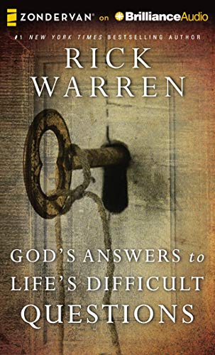 God's Answers to Life's Difficult Questions: Warren, Rick