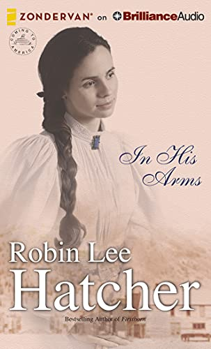 In His Arms (Coming to America (Zondervan)): Robin Lee Hatcher