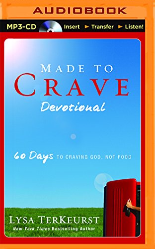 Made to Crave Devotional: 60 Days to Craving God, Not Food: Lysa TerKeurst