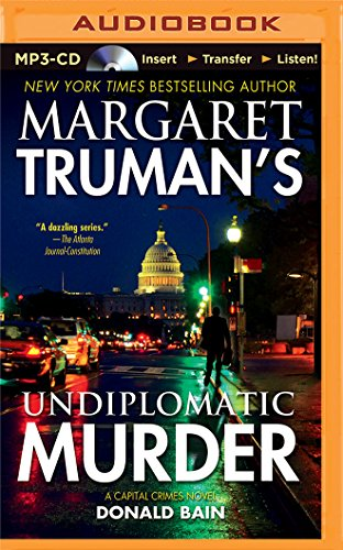 Undiplomatic Murder (Capital Crimes): Bain, Donald; Truman, Margaret