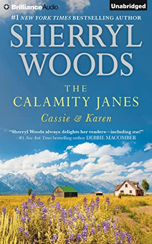The Calamity Janes: Cassie & Karen: Do You Take This Rebel?, Courting the Enemy: Woods, Sherryl