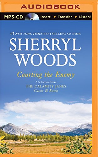Courting the Enemy: A Selection from the Calamity Janes: Cassie & Karen: Woods, Sherryl