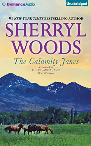 The Calamity Janes: A Selection from the Calamity Janes: Gina Emma: Sherryl Woods