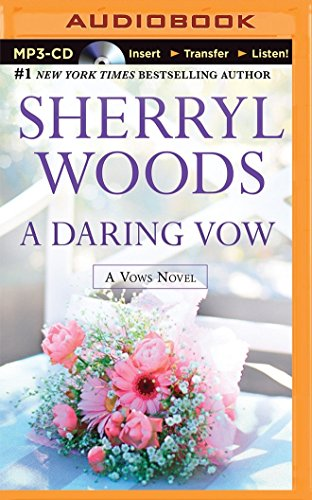 A Daring Vow (Vows): Woods, Sherryl