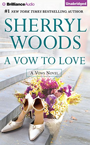 A Vow to Love: Sherryl Woods