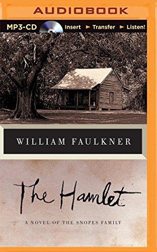 The Hamlet: A Novel of the Snopes: William Faulkner