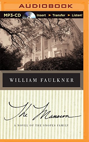 The Mansion: A Novel of the Snopes: William Faulkner