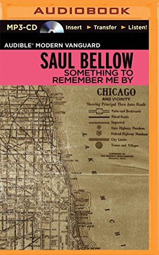 Something to Remember Me by: A Theft: Bellow, Saul/ Fellner,