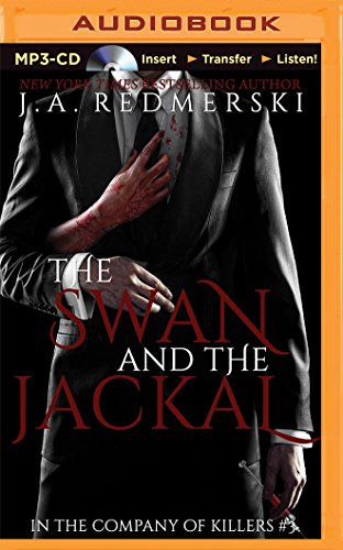 9781501215711: The Swan and the Jackal (In the Company of Killers)