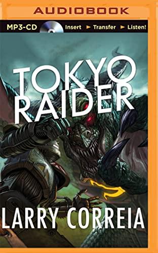 Tokyo Raider (Grimnoir Chronicles): Correia, Larry