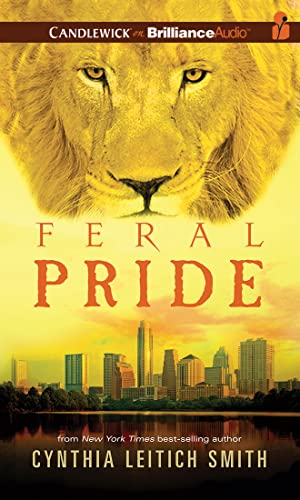 Feral Pride: Smith, Cynthia Leitich