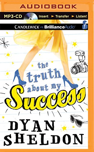 The Truth About My Success: Sheldon, Dyan