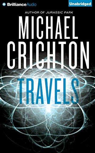 Travels: Crichton, Michael