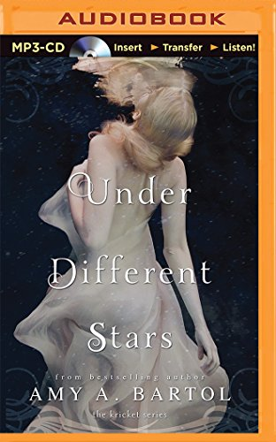 Under Different Stars (The Kricket Series): Bartol, Amy A.