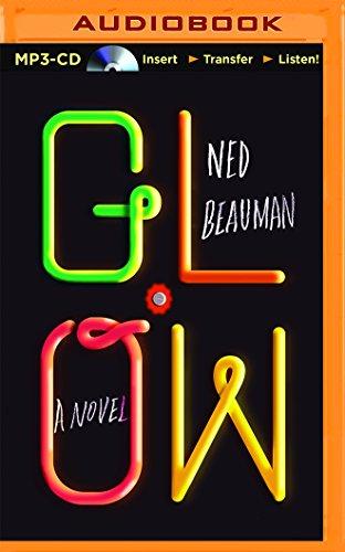 Glow: Ned Beauman