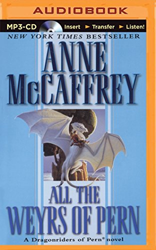 All the Weyrs of Pern (Dragonriders of Pern): Mccaffrey, Anne