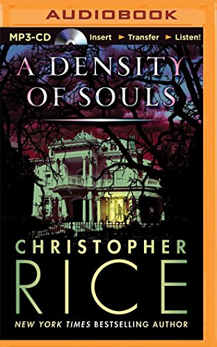 A Density of Souls: Rice, Christopher