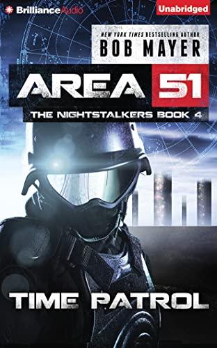 Time Patrol (Area 51: the Nightstalkers): Mayer, Bob