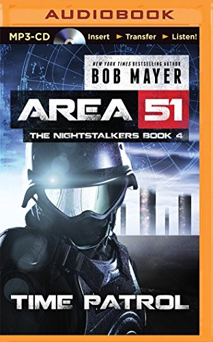 Time Patrol (Area 51: the Nightstalkers): Mayer, Bob