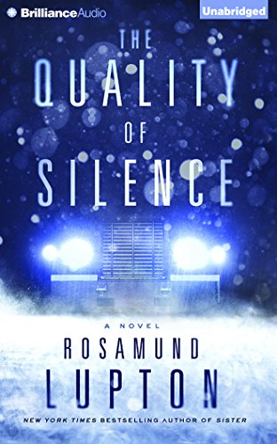 The Quality of Silence: Rosamund Lupton