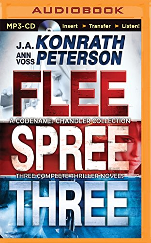 Codename: Chandler Trilogy: Three Complete Novels (Flee, Spree, Three) (Chandler Series): Peterson,...
