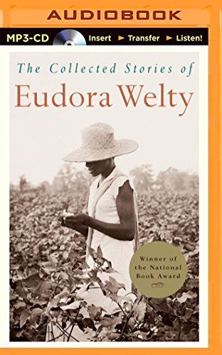 The Collected Stories of Eudora Welty: Welty, Eudora