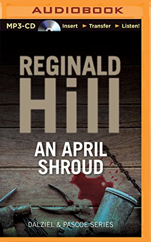 An April Shroud (Dalziel & Pascoe): Hill, Reginald