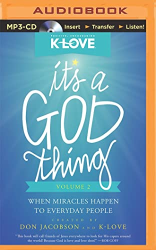 It's a God Thing Volume 2: When Miracles Happen to Everyday People: Don Jacobson