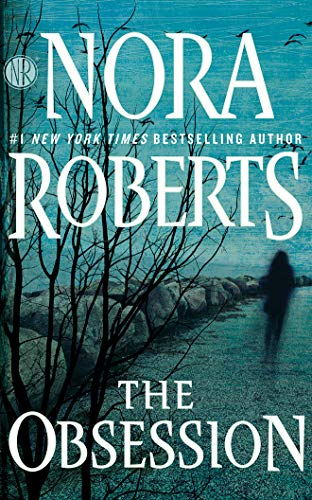 The Obsession: Nora Roberts