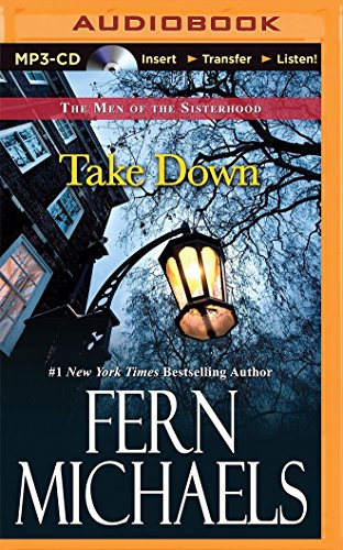 Take Down (The Men of the Sisterhood): Michaels, Fern