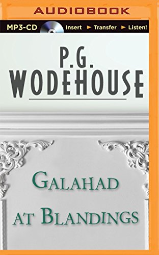 Galahad at Blandings: Wodehouse, P. G.