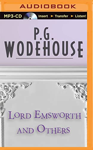 Lord Emsworth and Others: P G Wodehouse