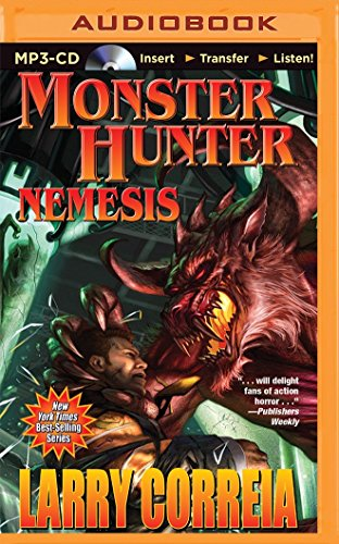 Monster Hunter Nemesis (MP3 CD): Larry Correia