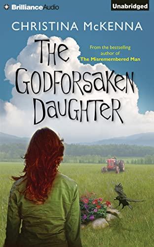 The Godforsaken Daughter: McKenna, Christina