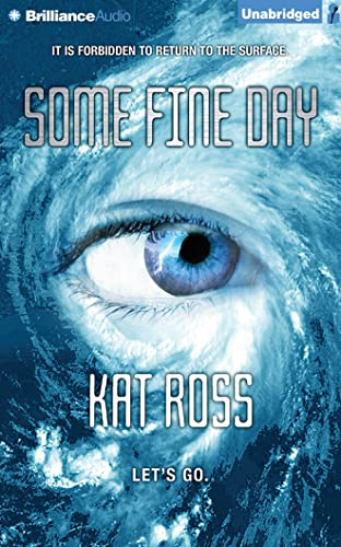 Some Fine Day: Ross, Kat