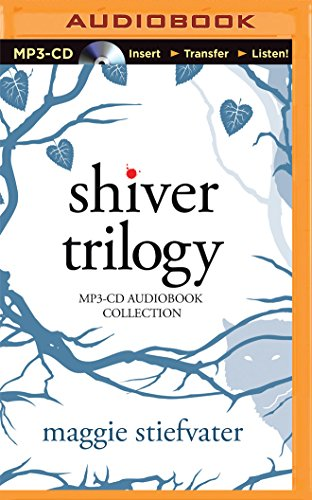 Shiver Trilogy: Shiver / Linger / Forever: Stiefvater, Maggie/ Ledoux,