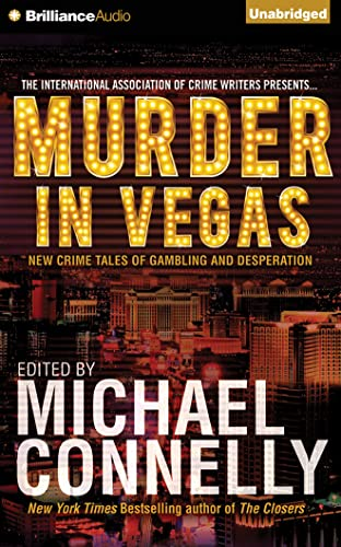 Murder in Vegas: New Crime Tales of Gambling and Desperation: Tom Savage
