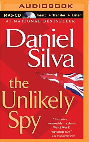 The Unlikely Spy (Gabriel Allon Novels): Silva, Daniel