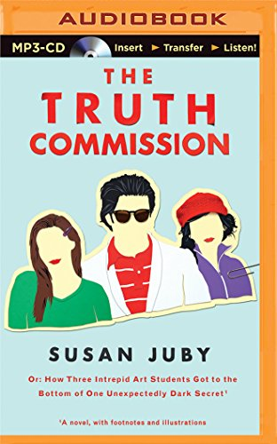 The Truth Commission: Susan Juby