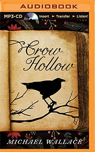 Crow Hollow: Wallace, Michael