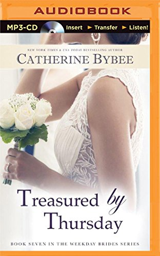 Treasured by Thursday (Weekday Brides): Catherine Bybee