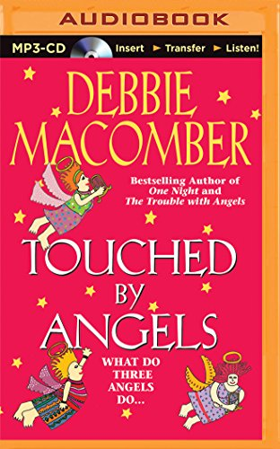 Touched by Angels (Angel (Brilliance)): Macomber, Debbie