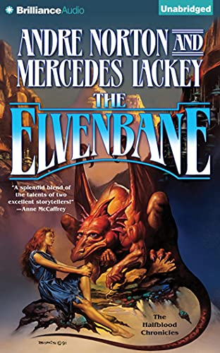 The Elvenbane (Halfblood Chronicles): Norton, Andre; Lackey, Mercedes