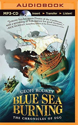 Blue Sea Burning (The Chronicles of Egg): Rodkey, Geoff