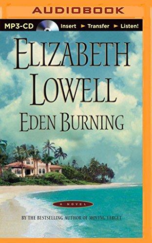 Eden Burning: Elizabeth Lowell